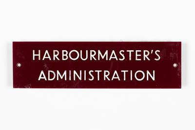 Sign:  Harbourmaster's administration