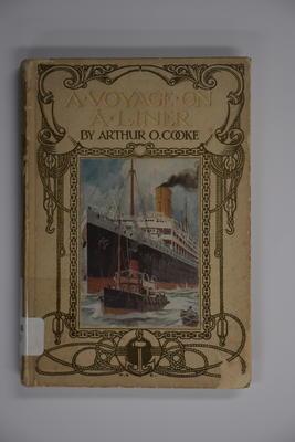 Book: A voyage on a liner / Arthur O. Cooke.